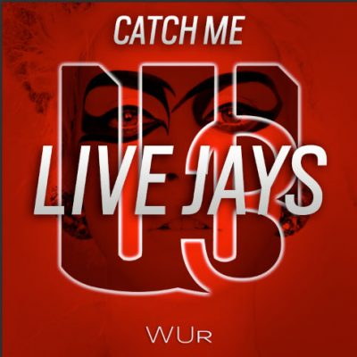 Live Jays - Catch me