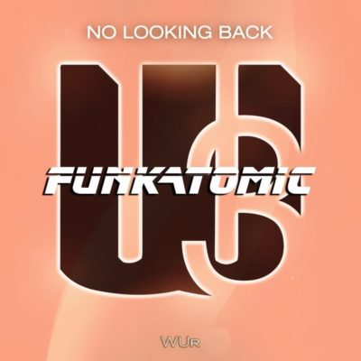 funkatomic no looking back