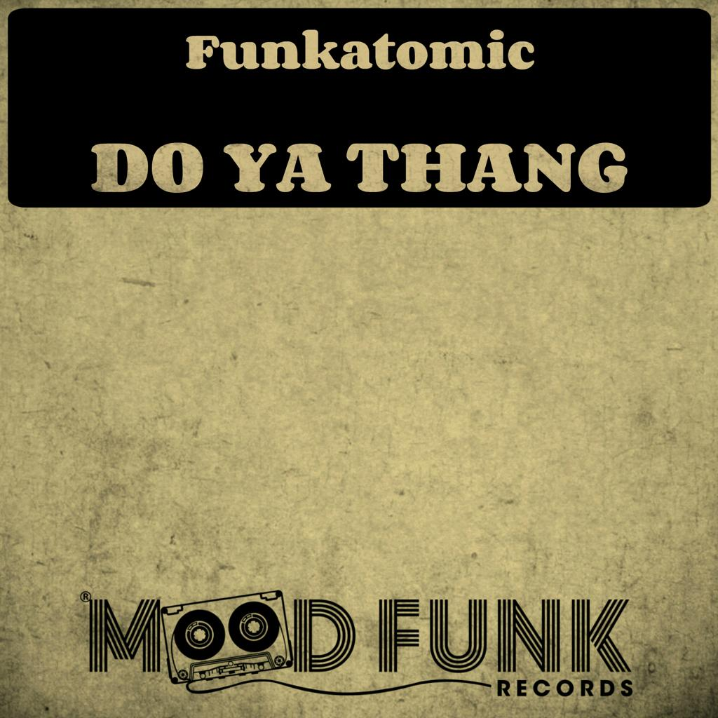 funkatomic - do ya thang