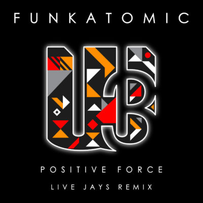 Positive Force - Funkatomic Wu Records