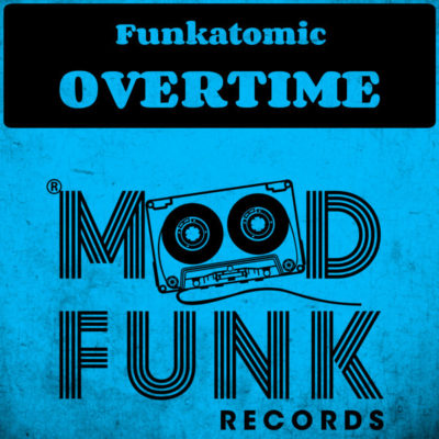 Funkatomic - Overtime