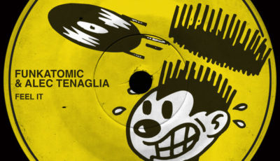 Feel it - Funkatomic / Tenaglia