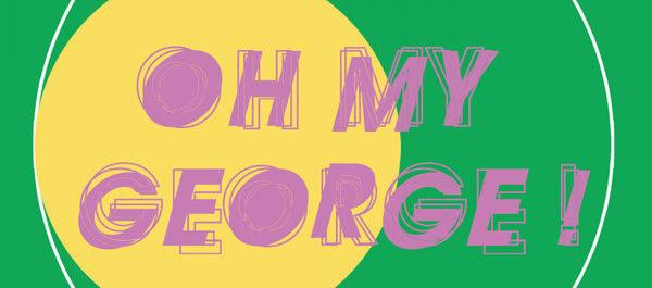 oh my george - Funkatomic